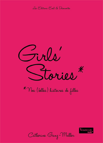 Couverture du livre Girls'stories de Catherine Ganz-Muller